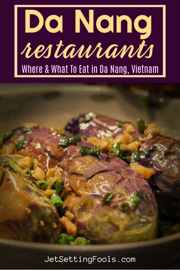Da Nang Restaurants by JetSettingFools.com