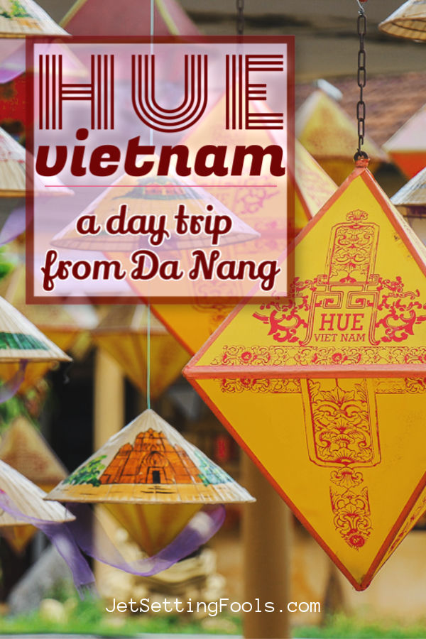 Day Trip from Da Nang to Hue, Vietnam by JetSettingFools.com