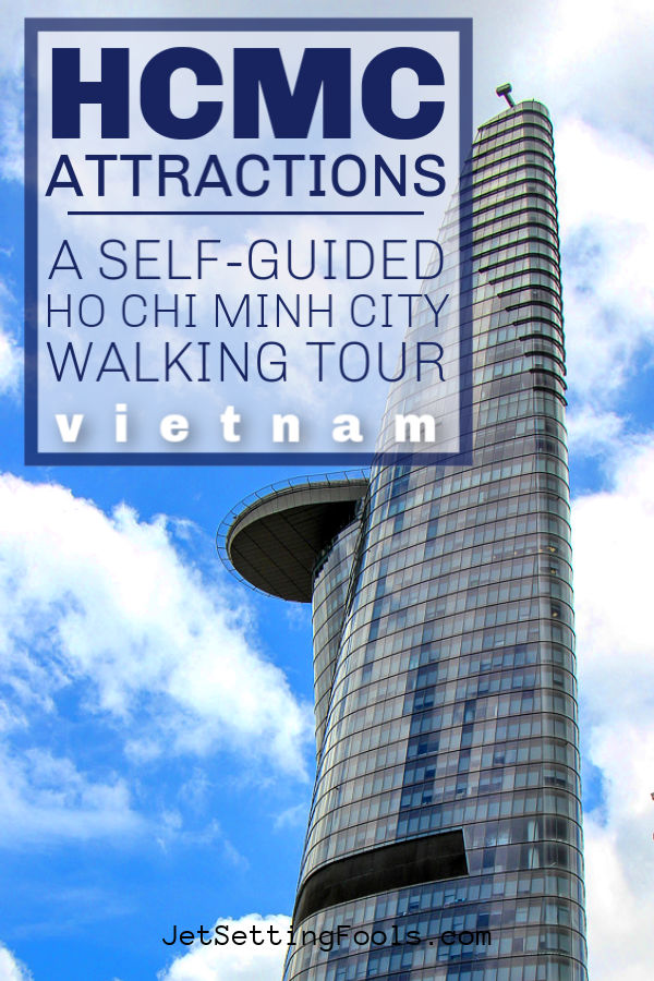 HCMC Attractions What To See in Ho Chi Minh City Vietnam by JetSettingFools.com