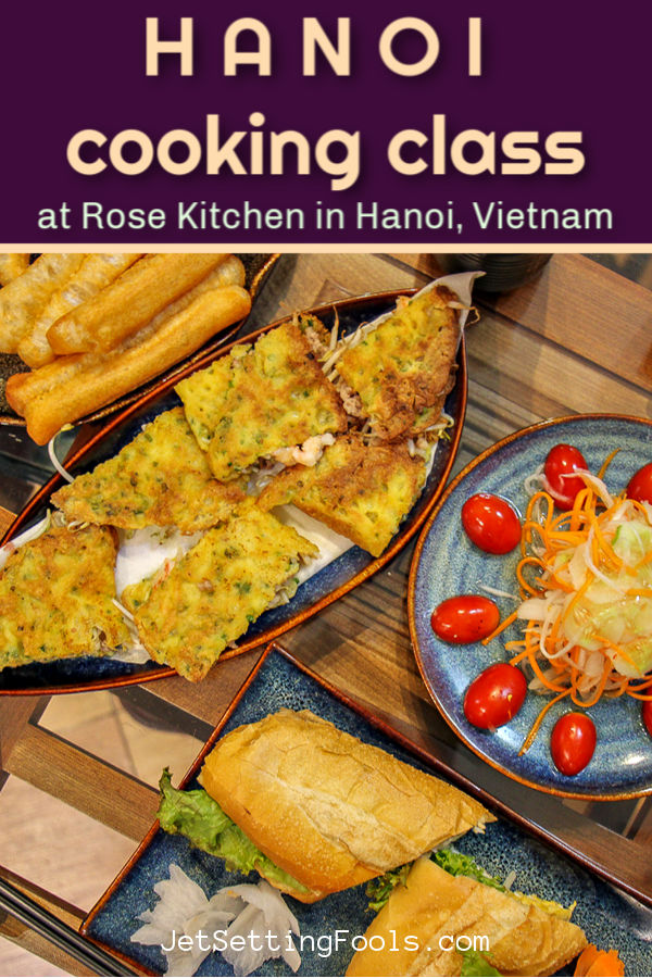 Hanoi Cooking Class with Rose Kitchen by JetSettingFools.com