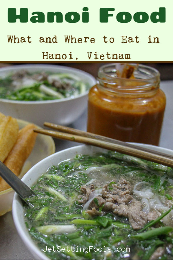 Hanoi Food by JetSettingFools.com