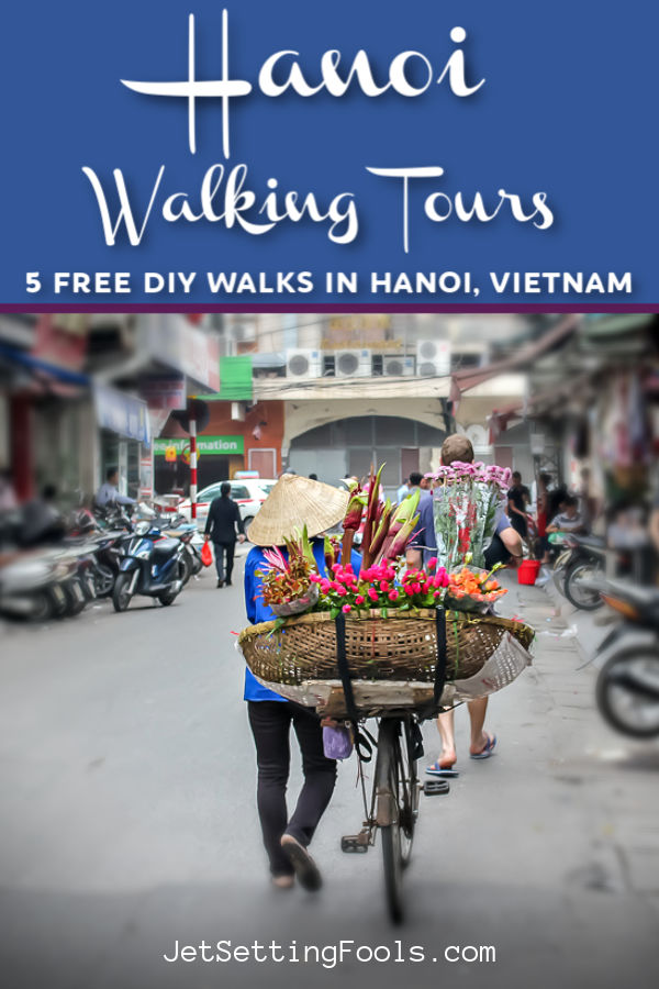 Hanoi Walking Tours by JetSettingFools.com
