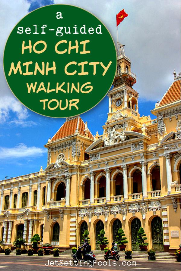 Ho Chi Minh City Walking Tour by JetSettingFools.com