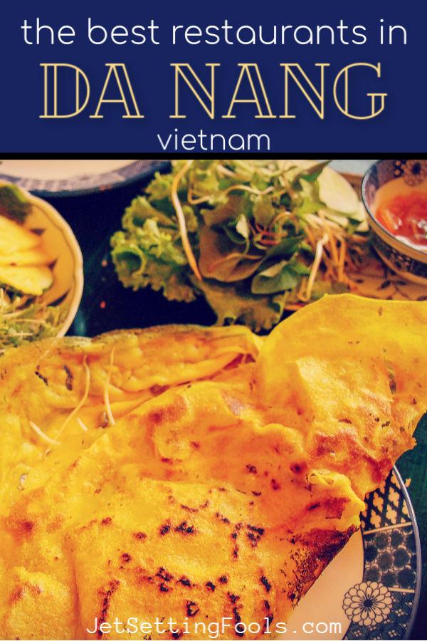 The Best Restaurants in Da Nang by JetSettingFools.com