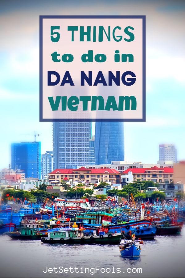 Things To Do in Da Nang, Vietnam by JetSettingFools.com