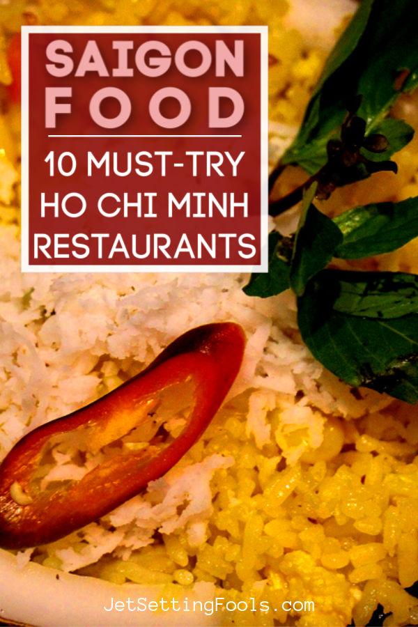Ho Chi Minh Restaurants by JetSettingFools.com