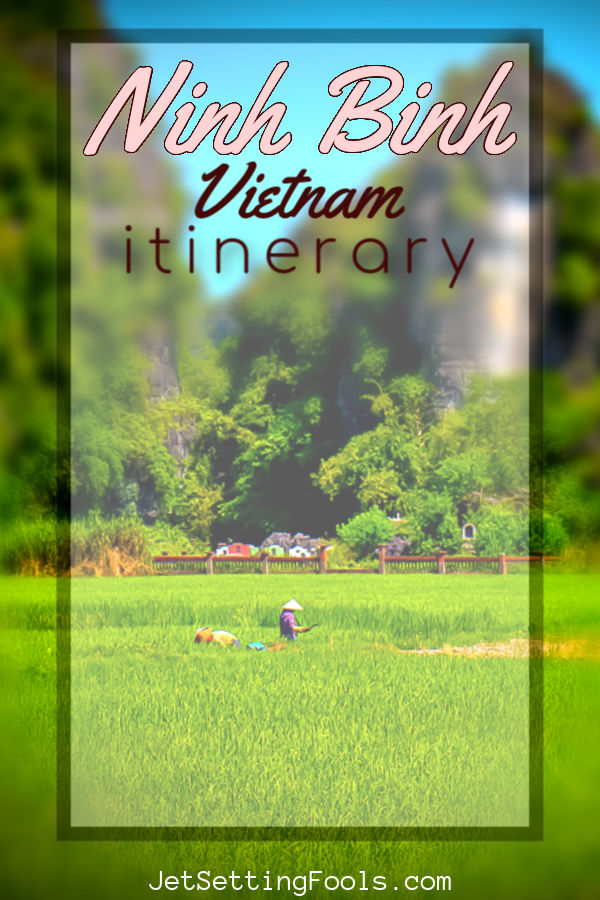Ninh Binh Vietnam Things To Do by JetSettingFools.com