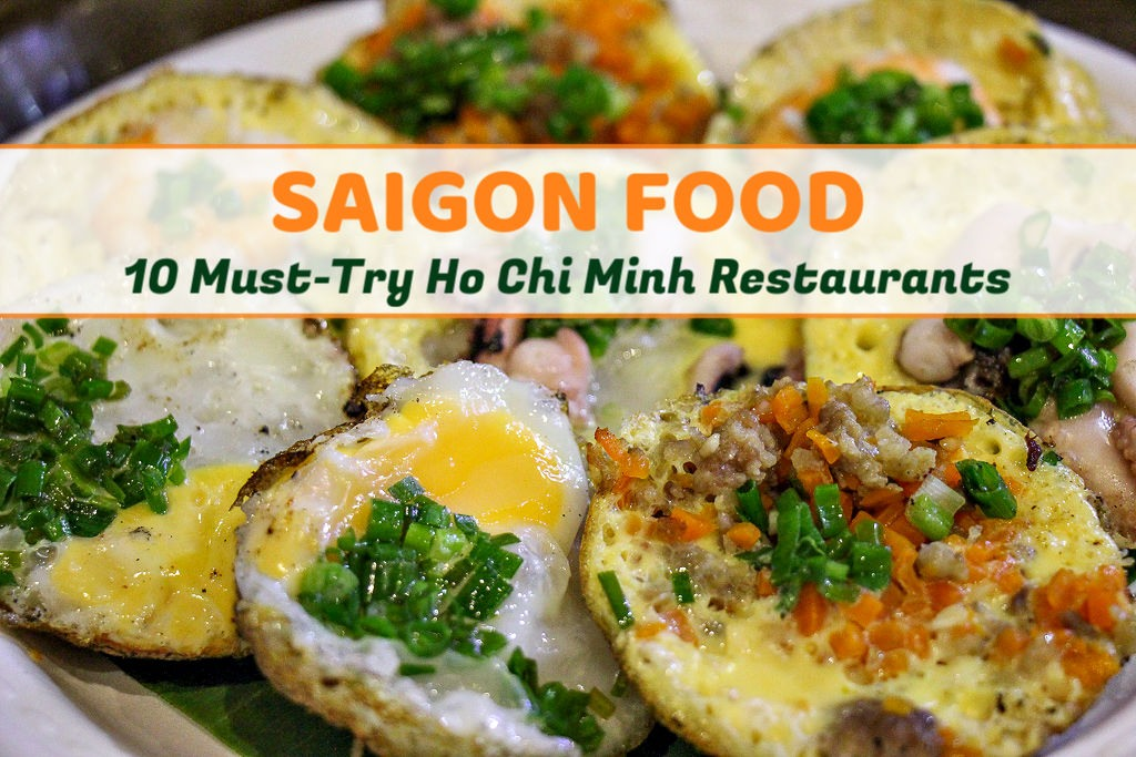 Saigon Food 10 Must-Try Ho Chi Minh Restaurants by JetSettingFools.com