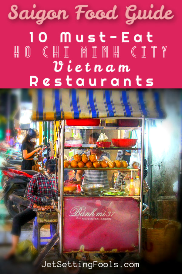 Saigon Food Guide by JetSettingFools.com