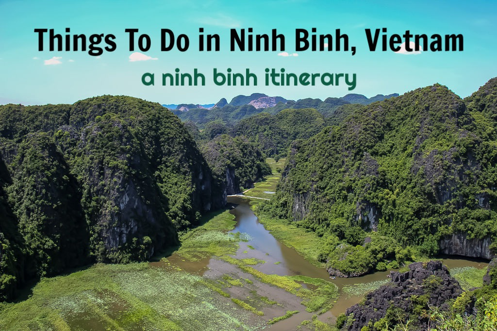 Things To Do in Ninh Binh, Vietnam: A Ninh Binh Itinerary by JetSettingFools.com