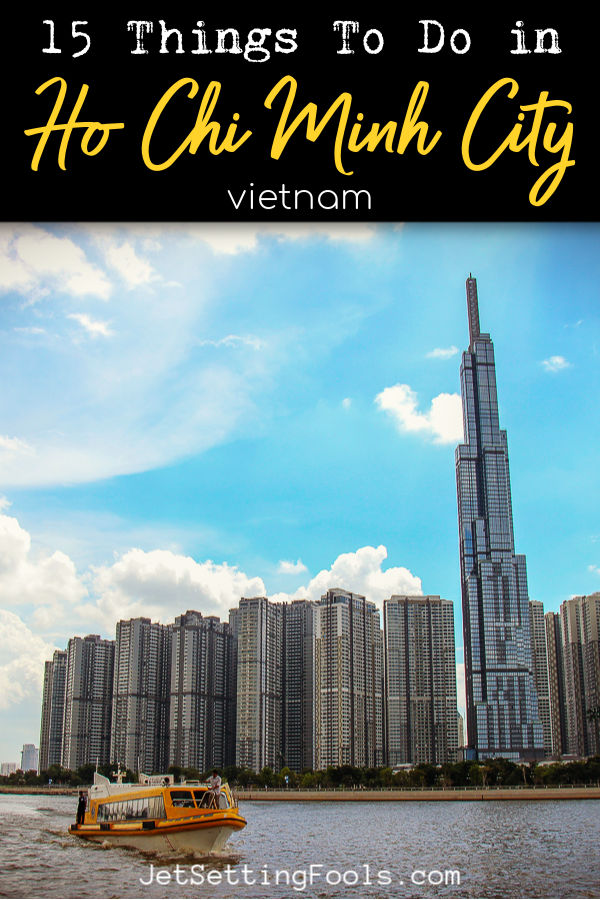 Things To Do in Saigon by JetSettingFools.com