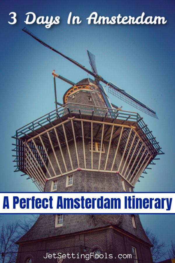 3 Day Amsterdam Itinerary by JetSettingFools.com