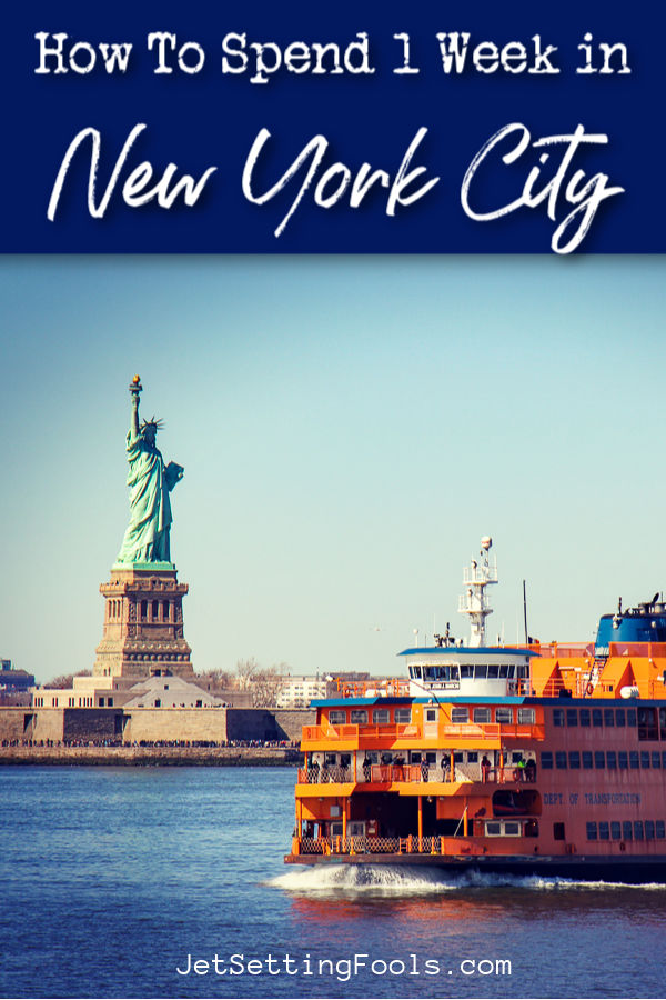 How To Spend 1 Week in New York City by JetSettingFools.com