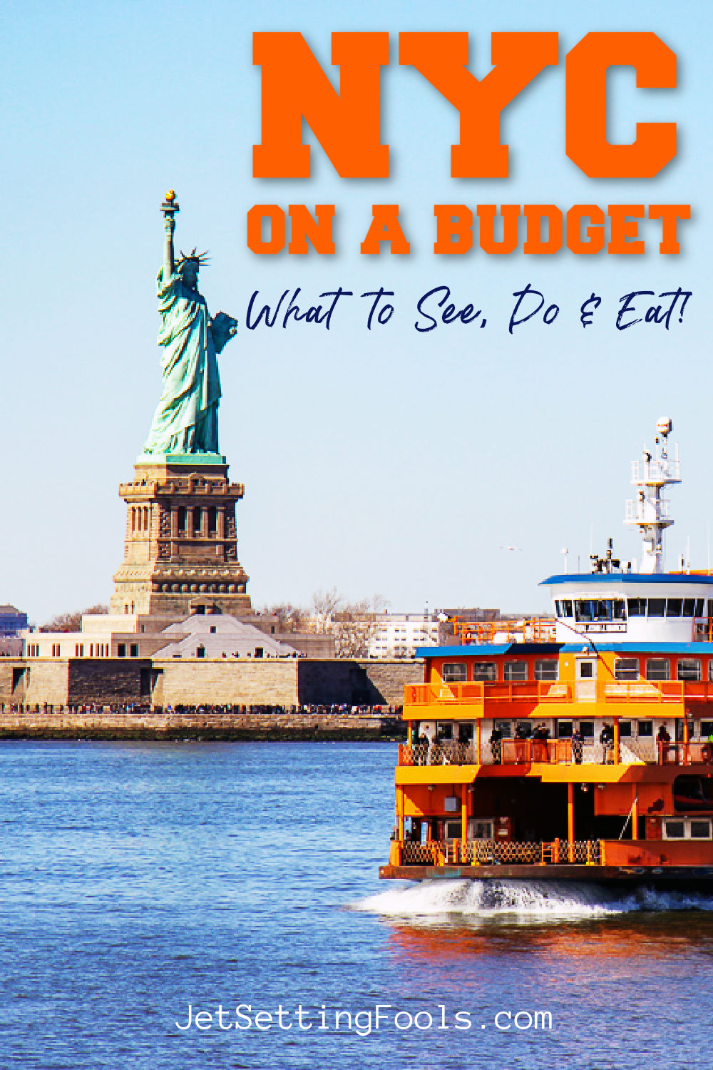 NYC on a Budget What To See Do and Eat by JetSettingFools.com