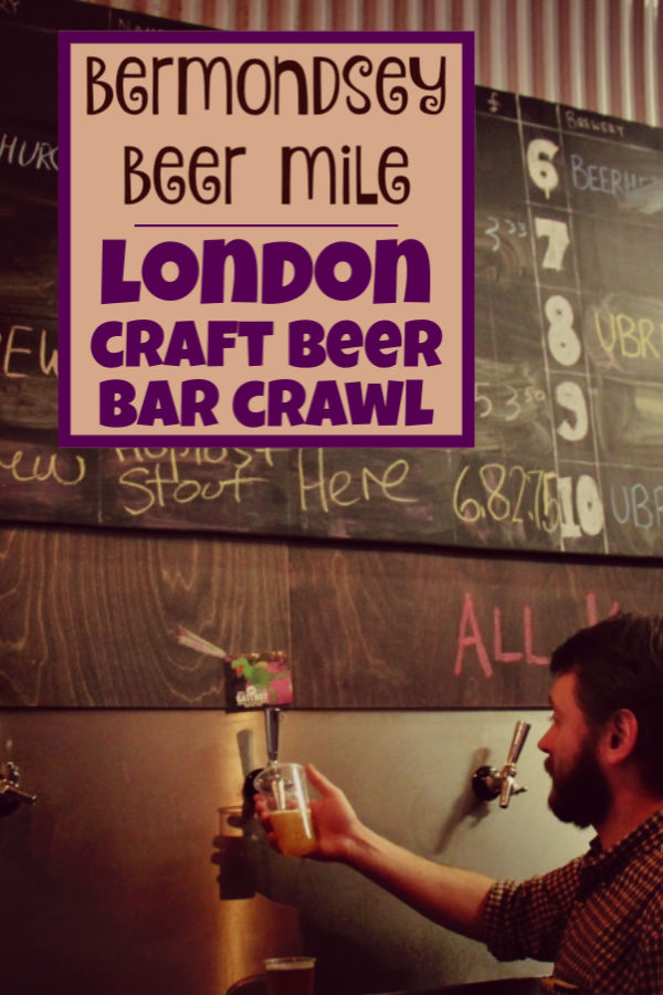 A London Craft Beer Crawl on the Bermondsey Beer Mile by JetSettingFools.com