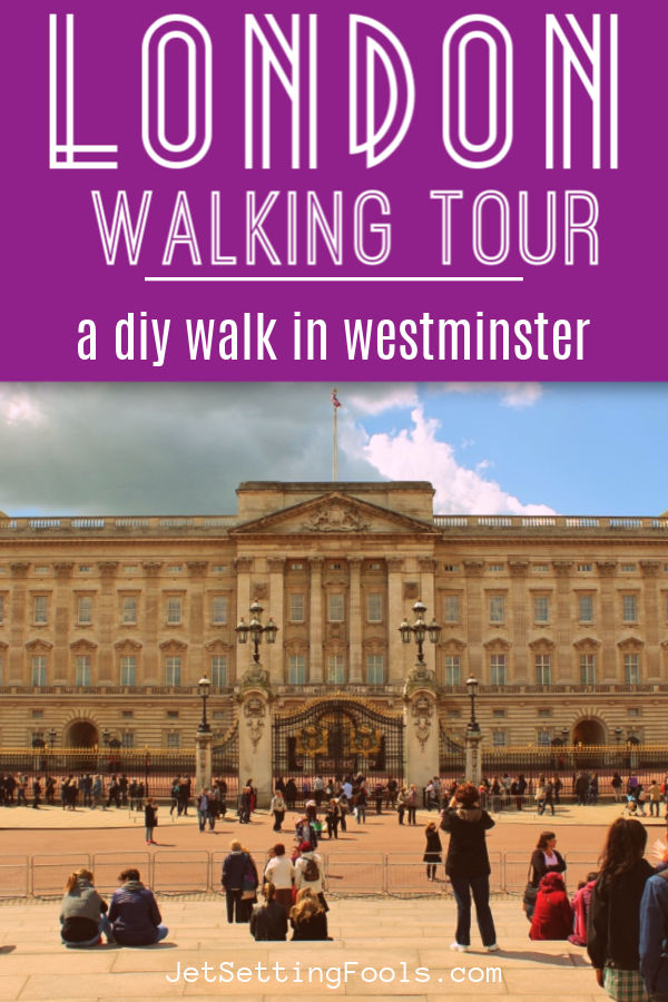 London Walking Tour by JetSettingFools.com