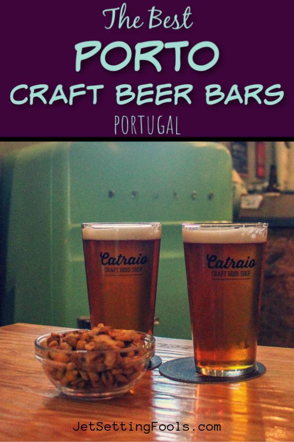 Porto Craft Beer Bars by JetSettingFools.com