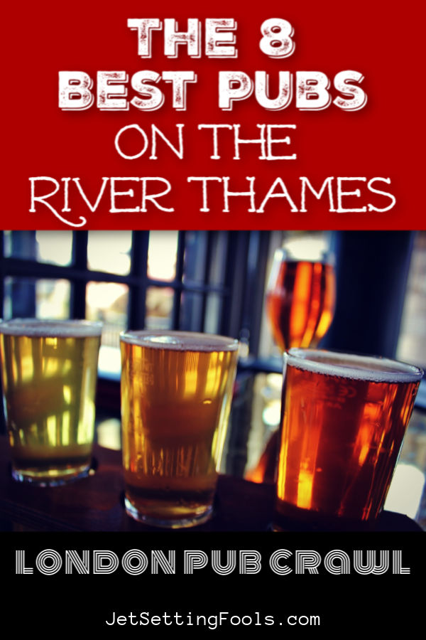 The Best Pubs on River Thames by JetSettingFools.com