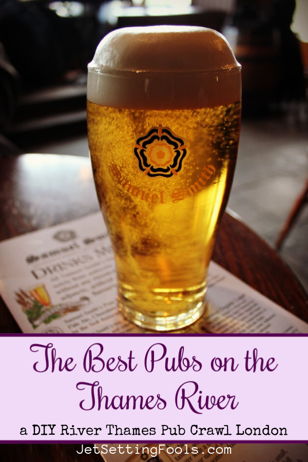 The Best Pubs on the Thames London Pub Crawl by JetSettingFools.com