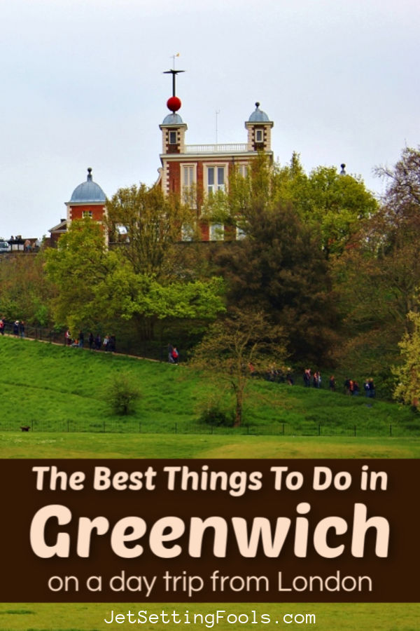 Things To Do in Greenwich on a day trip from London by JetSettingFools.com