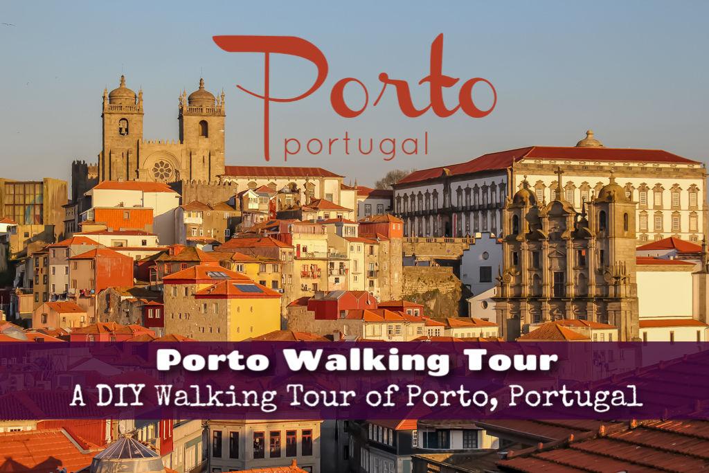 Porto Walking Tour: A Self-Guided Walking Tour of Porto, Portugal by JetSettingFools.co