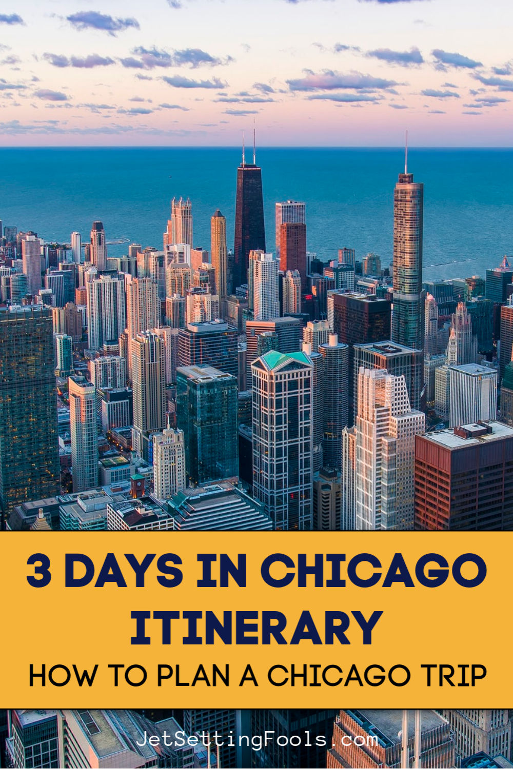 3 Days in Chicago Itinerary Plan a Chicago Trip by JetSettingFools.com