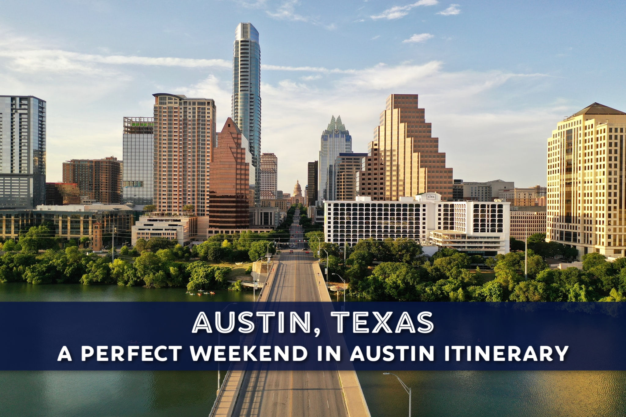 A Perfect Weekend in Austin Itinerary by JetSettingFools.com