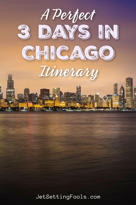 Chicago Itinerary by JetSettingFools.com