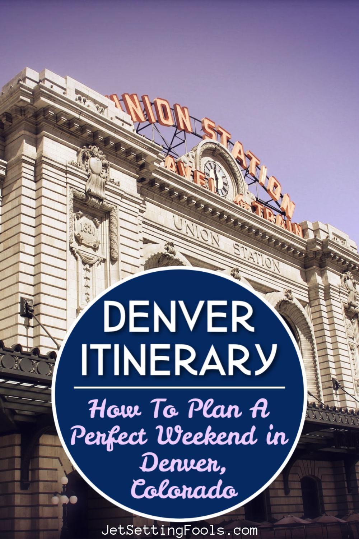 Denver, Colorado Itinerary by JetSettingFools.com