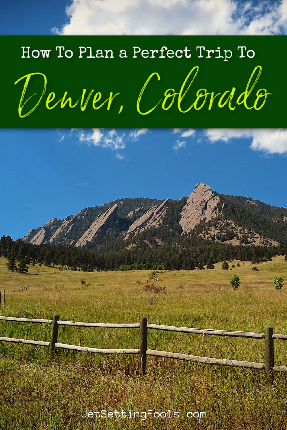 How To Plan a Perfect Trip To Denver Colorado by JetSettingFools.com