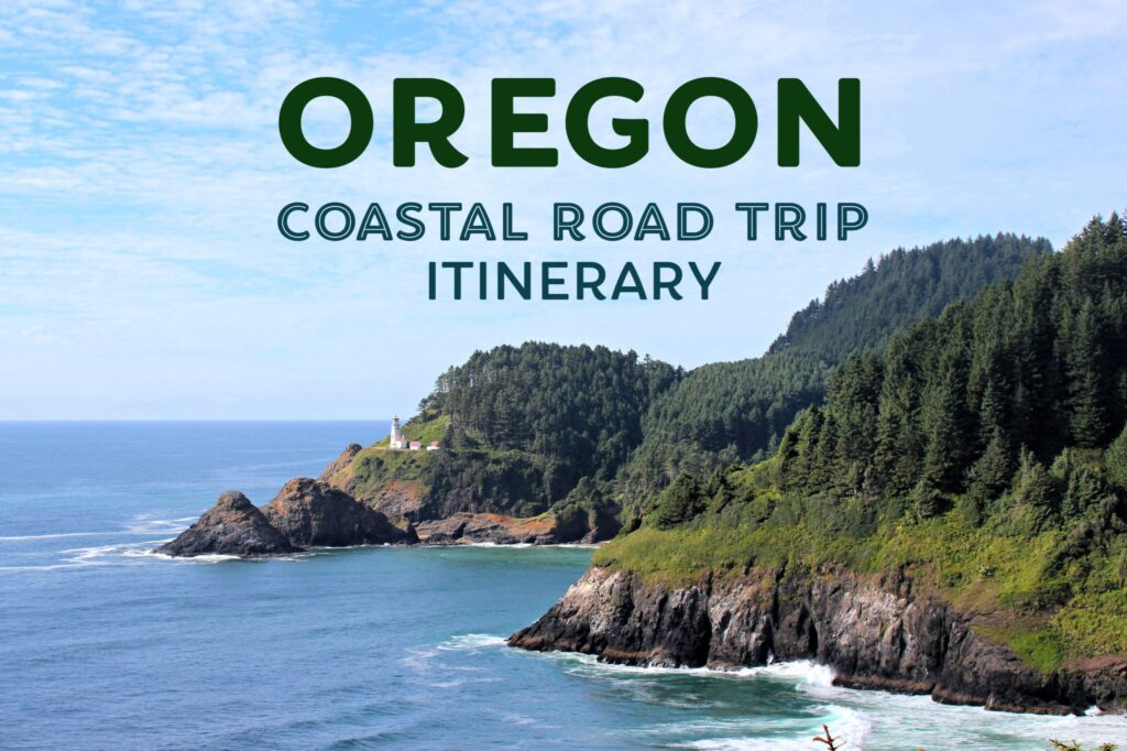Oregon Coastal Road Trip Itinerary by JetSettingFools.com