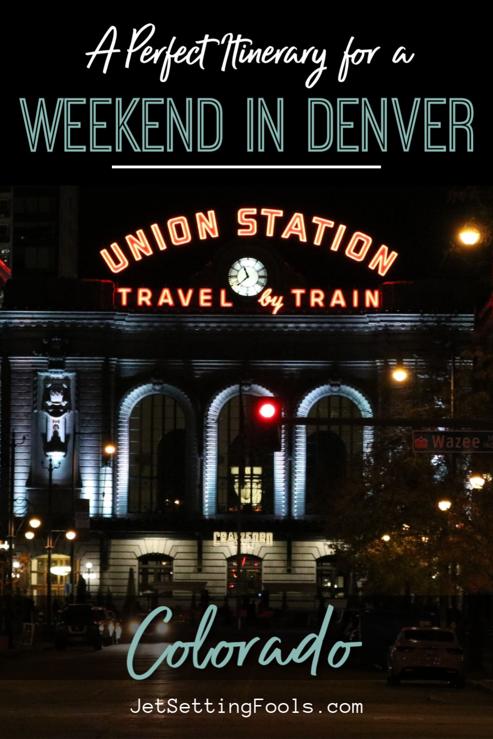 Weekend in Denver Itinerary by JetSettingFools.com