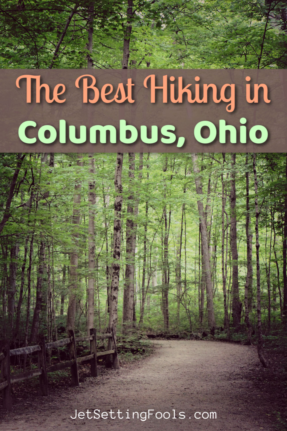 The Best Hiking in Columbus, Ohio by JetSettingFools.com
