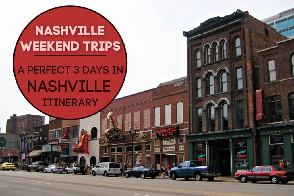 Nashville Weekend Trips 3 Days in Nashville Itinerary by JetSettingFools.com