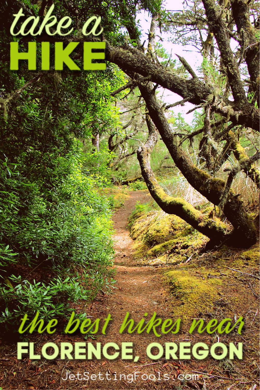 Take a Hike Florence, Oregon by JetSettingFools.com