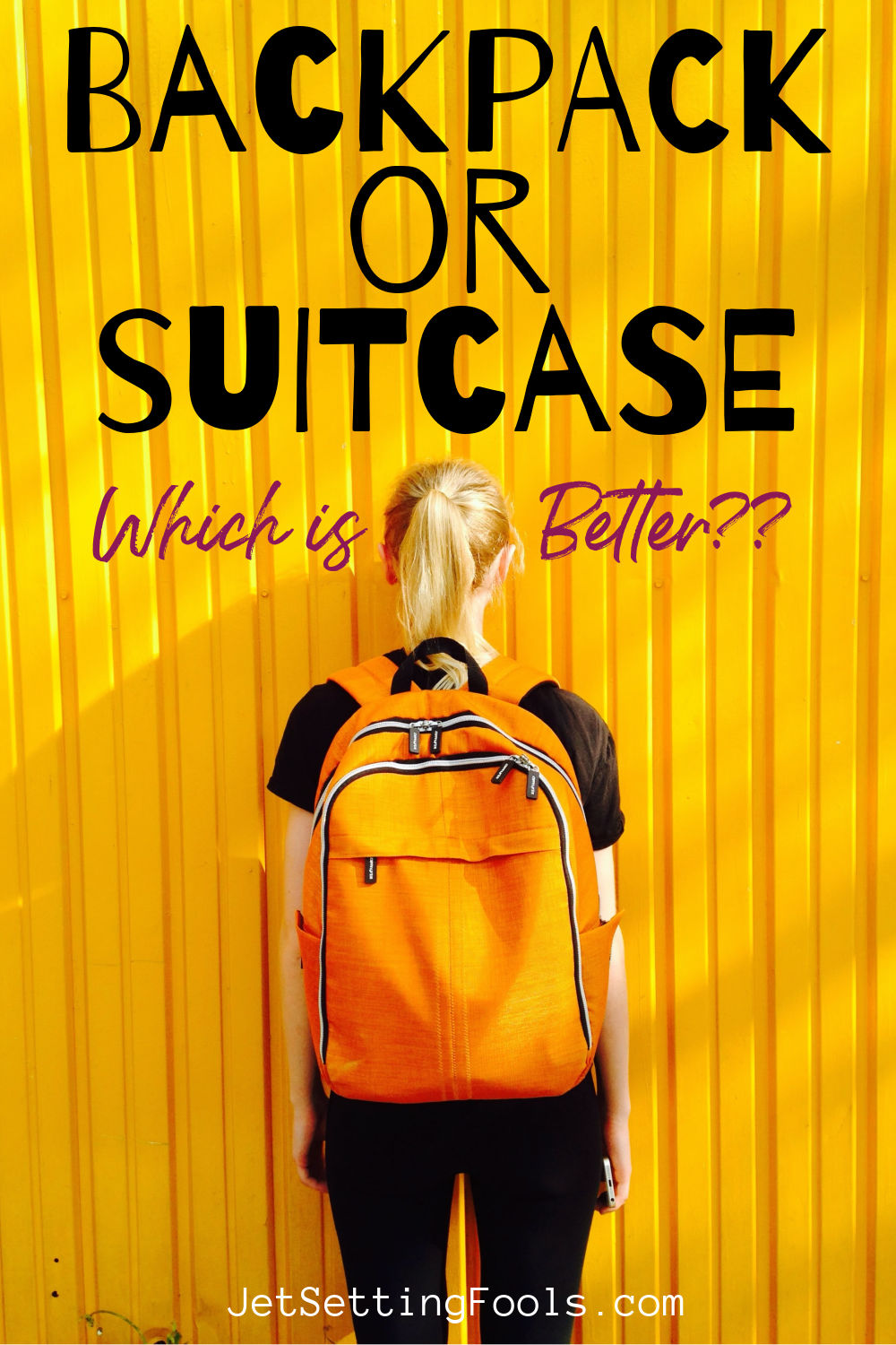 Backpack or Suitcase Which is Better by JetSettingFools.com