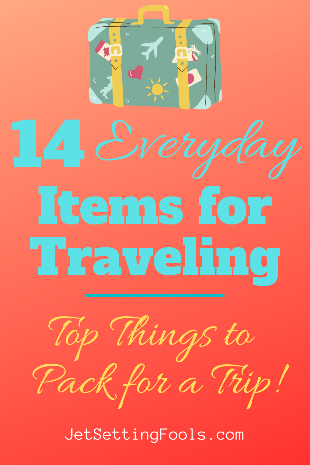 Everyday Items for Travel Things to Pack for a Trip by JetSettingFools.com