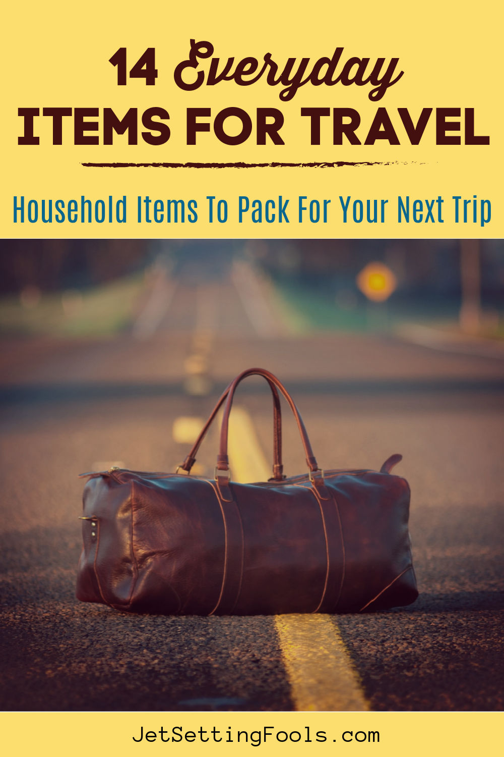 Everyday Items for Travel by JetSettingFools.com