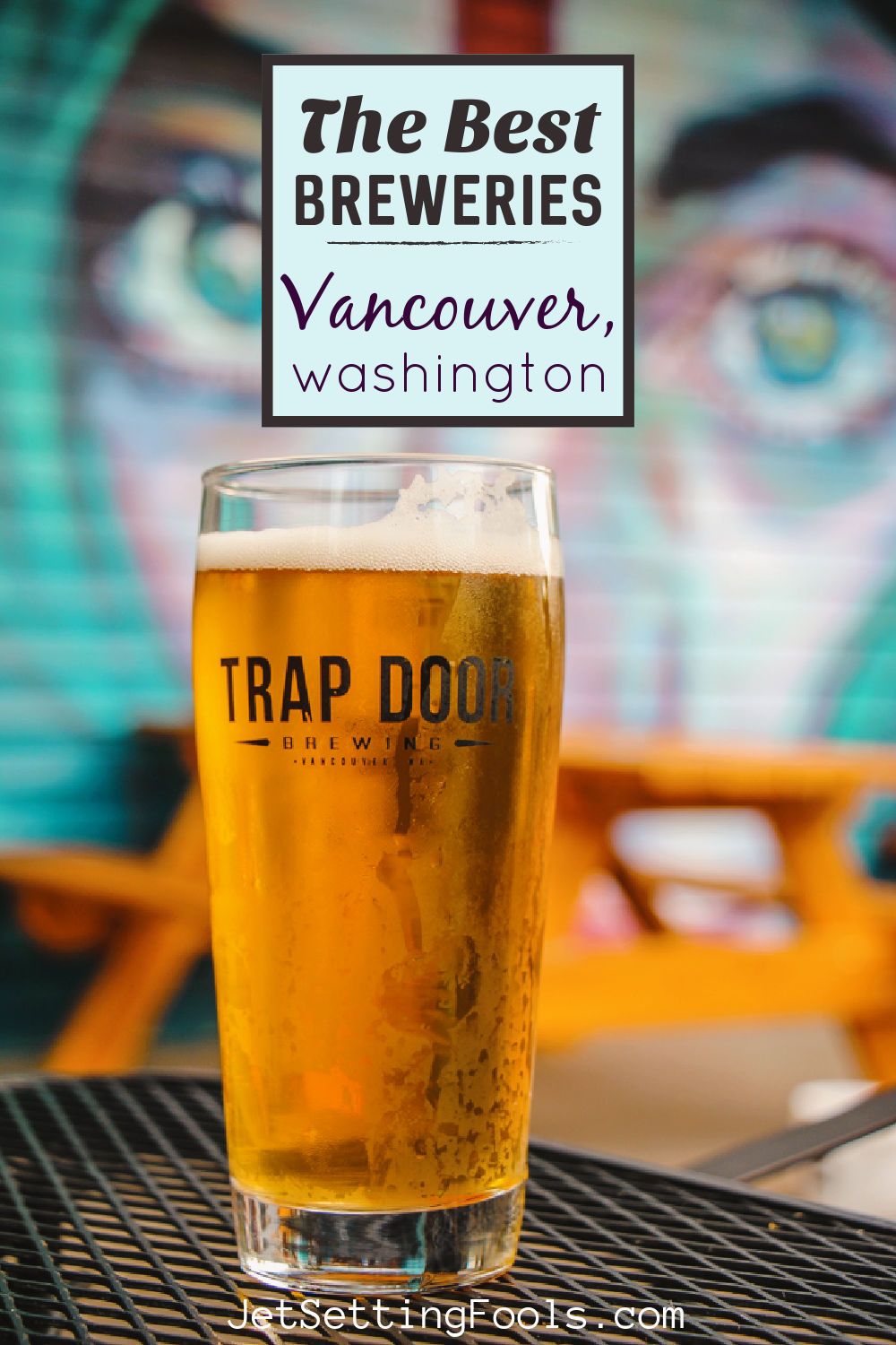 The Best Breweries Vancouver, Washington by JetSettingFools.com