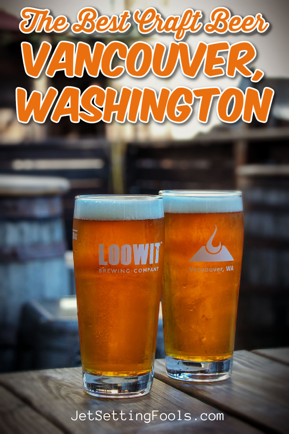 The Best Craft Beer Vancouver, Washington by JetSettingFools.com