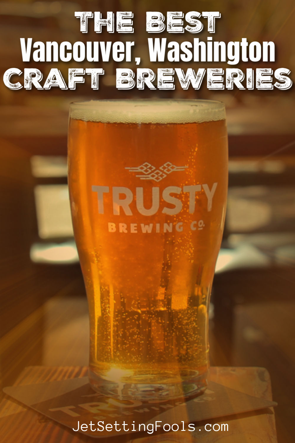 The Best Vancouver, Washington Craft Breweries by JetSettingFools.com