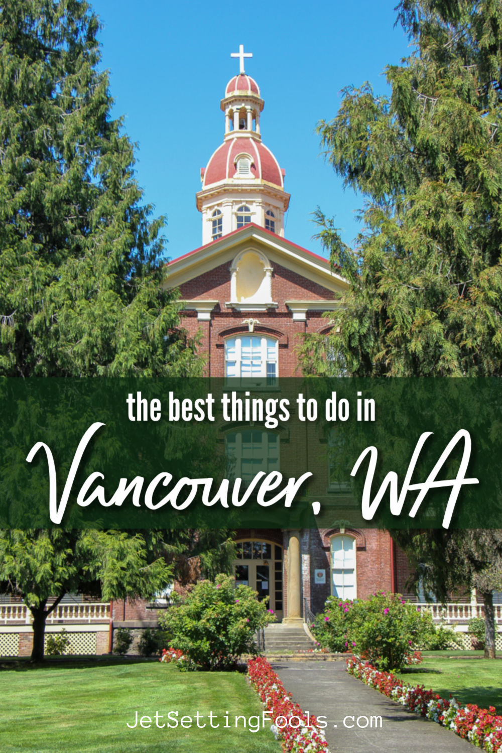 Things To Do in Vancouver, WA by JetSettingFools.com