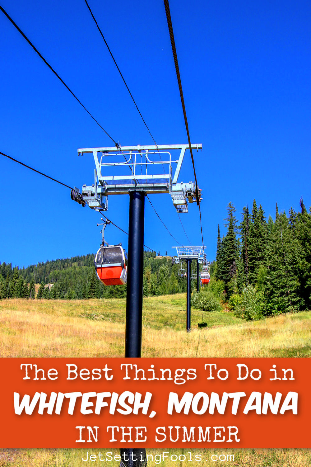 Things To Do in Whitefish, Montana in the summer by JetSettingFools.com