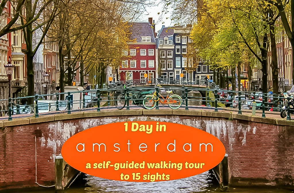 Sights to see in Amsterdam Walking Tour for 1 day