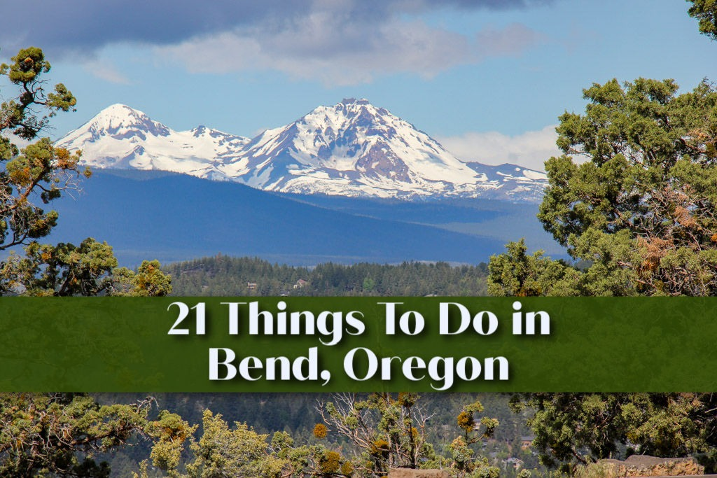 21 Things To Do in Bend, Oregon