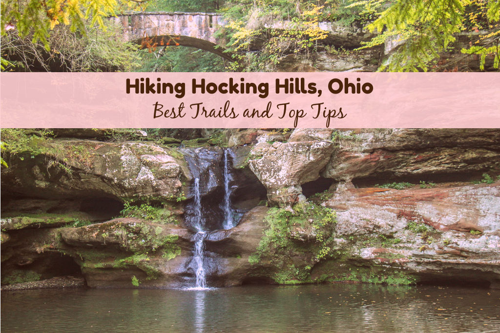 Hiking Hocking Hills, Ohio Best Trails and Top Tips